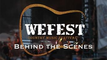 We Fest: Behind the Scenes