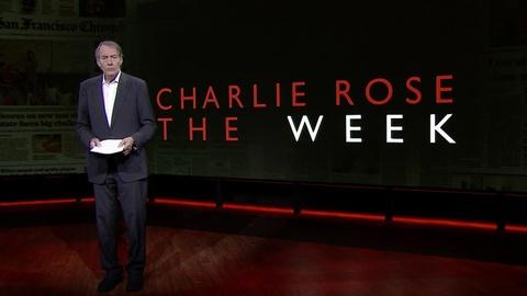 Charlie Rose The Week -- August 18, 2017