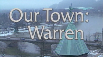 Our Town: Warren March 1998