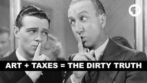 S4 Ep9: Art + Taxes = The Dirty Truth