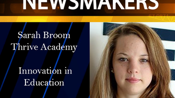 04/26/17 - Sarah Broome, Thrive Academy - Innovation in Educ