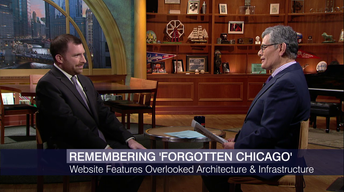 'Forgotten Chicago' Uncovers History Worth Remembering