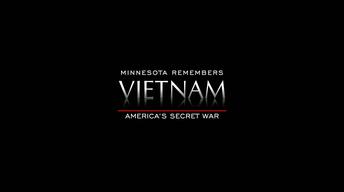 America's Secret War: Minnesota Remembers Vietnam
