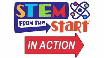 STEM from the START in Action