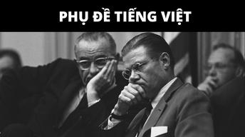 03: The River Styx (January 1964-December 1965) - Vietnamese