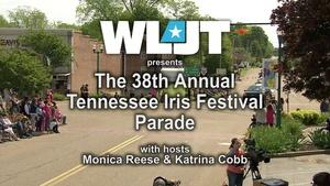 The 38th Annual Tennessee Iris Festival Parade
