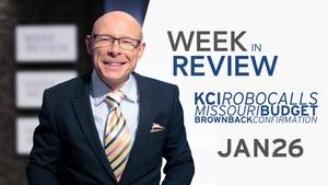Brownback Confirmed, Greitens, KCI Robocalls - Jan 26, 2018