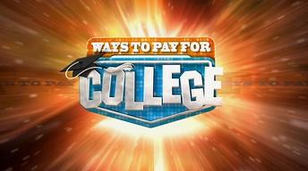 Ways to Pay for College 2017