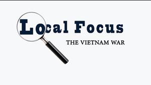 Local Focus: The Vietnam War