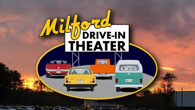 Milford | The Milford Drive-In