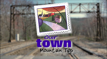Our Town Mountain Top