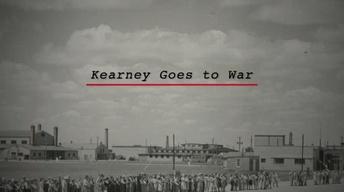 Nebraska Stories: Kearney Goes to War