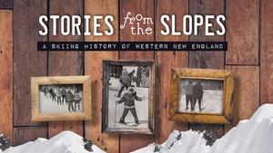 Stories from the Slopes: Western New England Skiing History