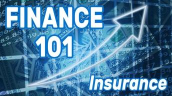 Finance 101: Insurance