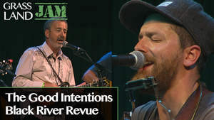 S4 Ep3: The Good Intentions / Black River Revue