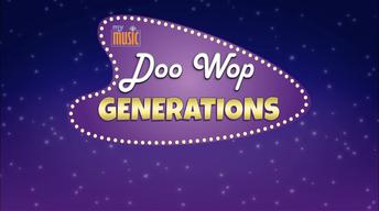 My Music: Doo Wop Generations