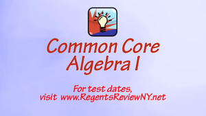 Common Core Algebra 1