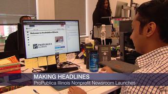 ProPublica Illinois Nonprofit Newsroom Launches