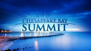 The Chesapeake Bay Summit 2017