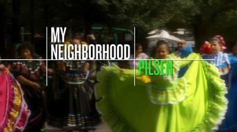 My Neighborhood: Pilsen