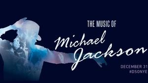The Music of Michael Jackson: NYE 2017 with the DSO