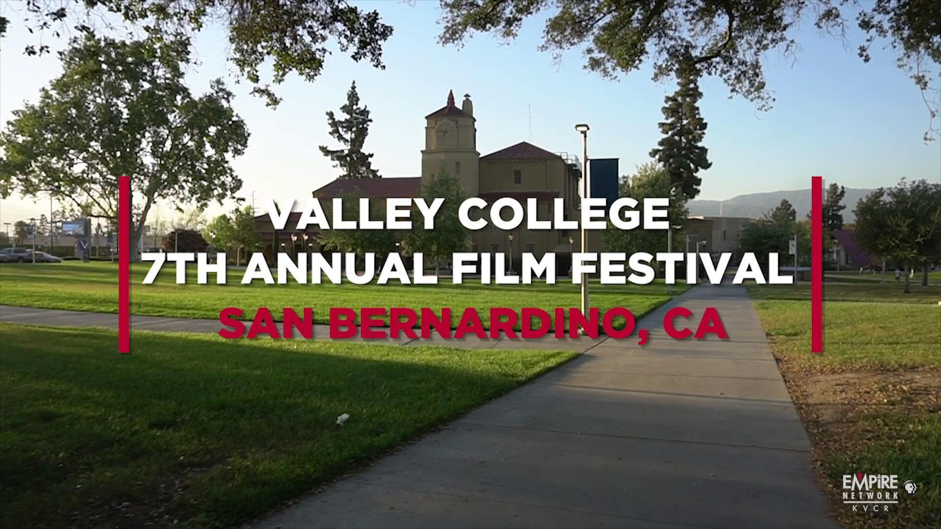 Valley College 7th Annual Film Festival
