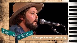 S01 E22: Chicago Farmer  (Part 2)