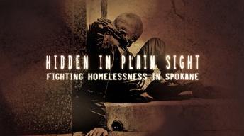 Hidden in Plain Sight: Fighting Homelessness in Spokane