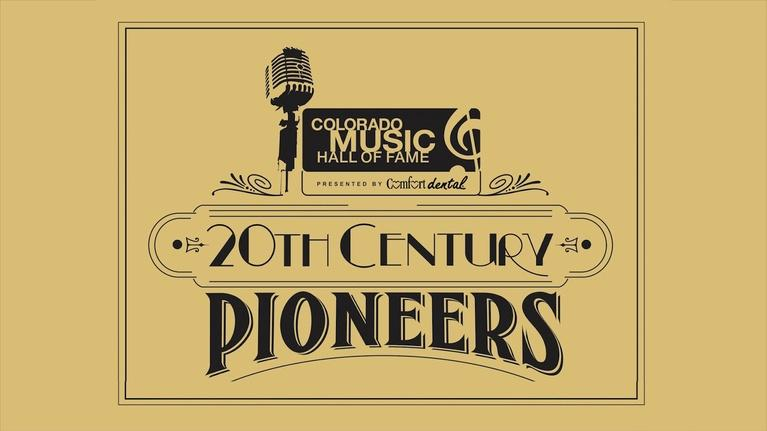"""COLORADO MUSIC HALL OF FAME """"20th Century Pioneers"""""""