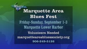 What's UP: Marquette Blues Fest 2017