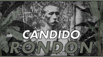 S30: Into the Amazon: Candido Rondon