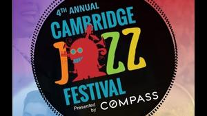 Cambridge Jazz Festival 2017 Highlights