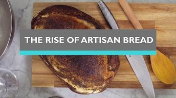 The Rise of Artisan Bread