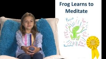 Frog Learns to Meditate