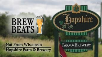 Not From Wisconsin at Hopshire Farm & Brewery