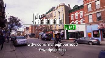 My Neighborhood: Pilsen | Preview
