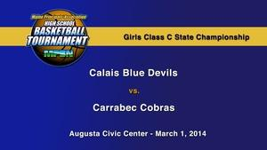 Calais vs. Carrabec Girls C State Championship