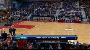 Shead vs Rangeley Girls Class D State Final 02/27/16