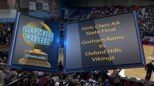 Gorham vs. Oxford Hills Girls Class AA State Final