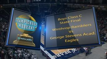 Winthrop vs George Stevens Boys Class C State Final