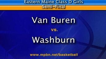 Van Buren vs. Washburn - Girls D - East - Semifinal
