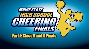 2013 Class A  and B Maine High School Cheering  Finals