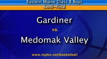 Gardiner vs. Medomak Valley - Boys B East Semifinal...
