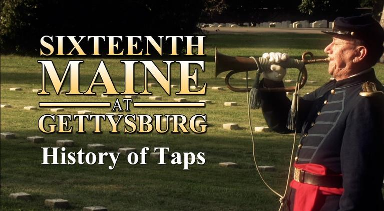 """Sixteenth Maine at Gettysburg: The History of """"Taps"""""""