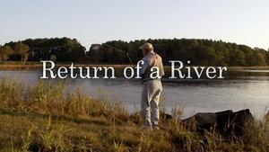 Return of a River