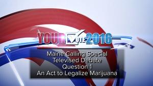 Question One: Pot Legalization Debate, September 22, 2016