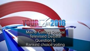 Debate on Q. 5: Ranked-choice Voting, October 21, 2016