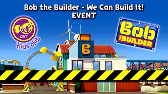 Bob the Builder Event