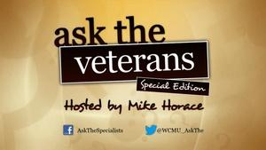 Ask The Specialists: Veterans