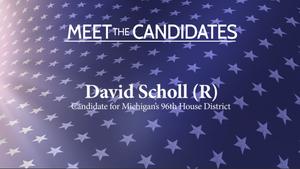 Meet the Candidates: David Scholl